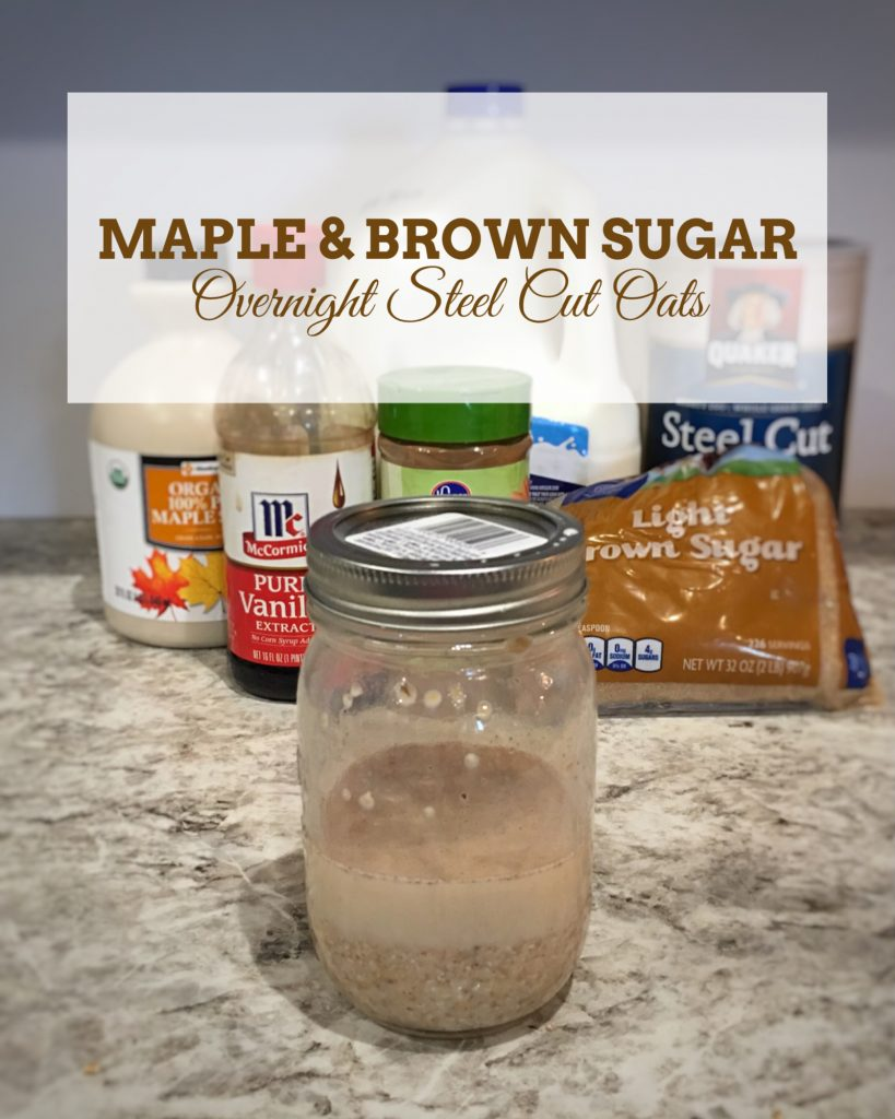 Maple & Brown Sugar Overnight Steel Cut Oats