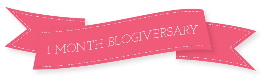 one month blogiversary