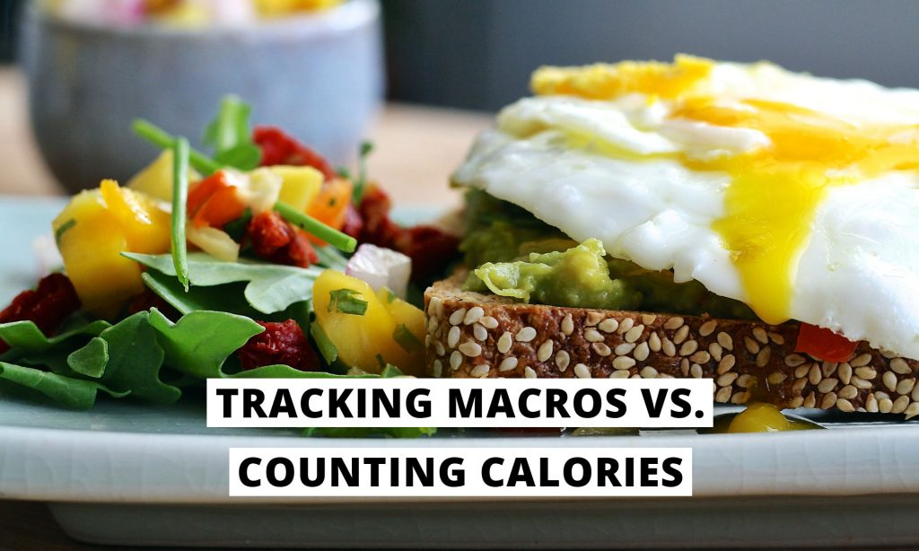 tracking macros vs. counting calories
