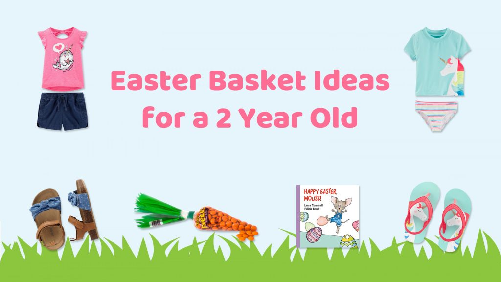 easter basket ideas for a 2 year old