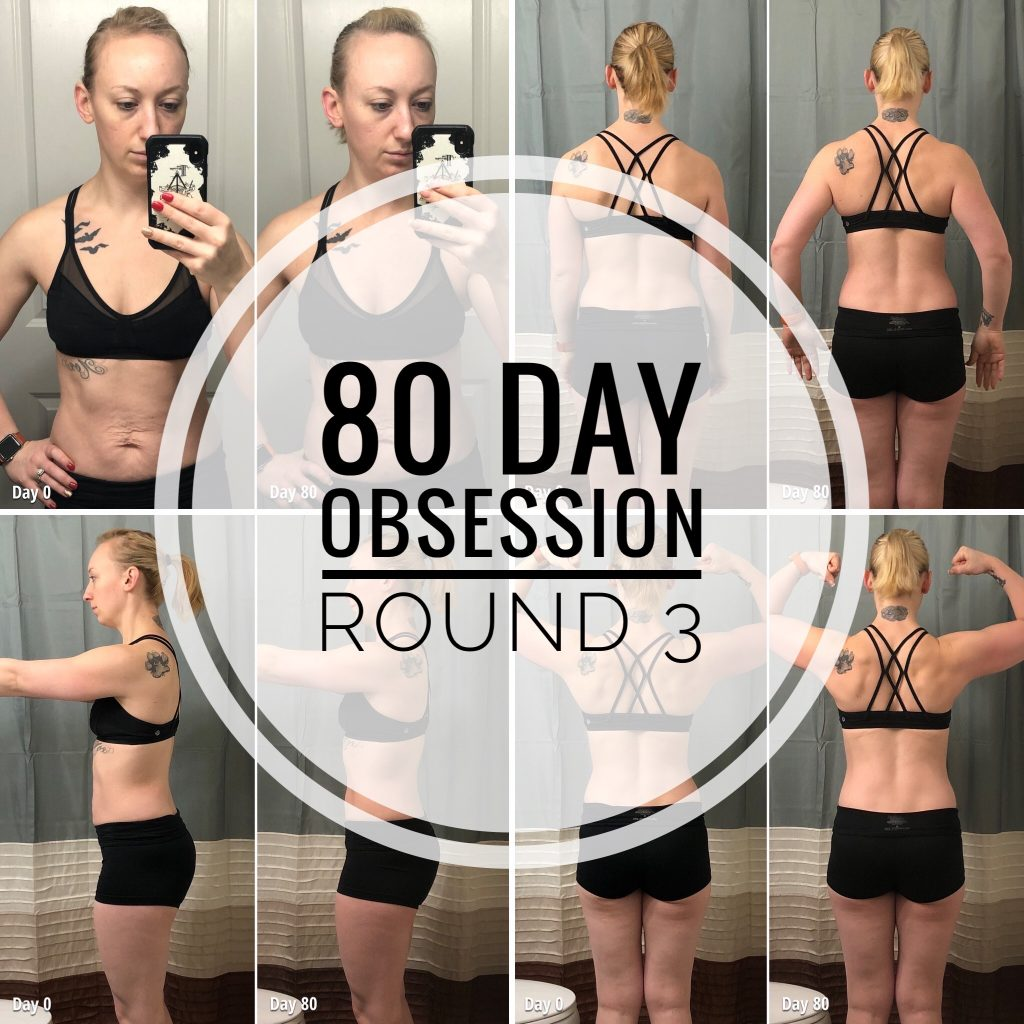 80 day obsession round 3 results